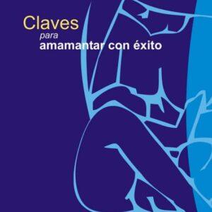 ALBA- Claves para amamantar con éxito 2005