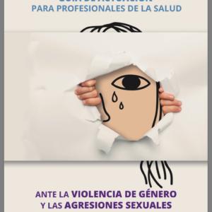 OSAKIDETZA: Guia de actuación para profesionales de la salud ante la violencia de género.