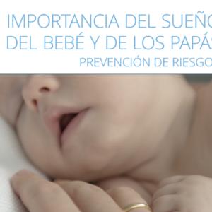 APROMAP – IMPORTANCIA DEL SUEÑO DEL BEBÉ Y DE LOS PAPÁS. PREVENCIÓN DE RIESGOS.