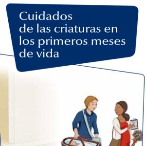 FAME – CUIDADOS DE LAS CRIATURAS EN LOS PRIMEROS MESES DE VIDA (2015)