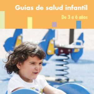 OSAKIDETZA- GUÍA DE SALUD INFANTIL DE 3 A 6 AÑOS