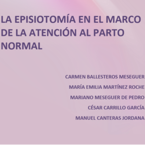 AMRM- LA EPISIOTOMÍA EN EL MARCO DE LA ATENCIÓN AL PARTO NORMAL (2014)