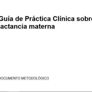 OSTEBA- Guía de práctica clínica sobre lactancia materna 2016