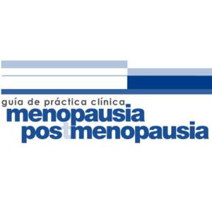 SEGÓ – GUÍA PRÁCTICA CLÍNICA. MENOPAUSIA Y POST-MENOPAUSIA (2004)
